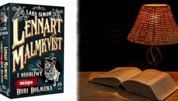"""""""Lennart Malmkvist i osobliwy mops Buri Bolmena"""" – lekka, pełna humoru opowieść o magii i sarkastycznym gadającym mopsie, która poprawi Ci nastrój w jesienne wieczory"""