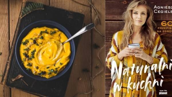 """""""Naturalnie w kuchni. 60 przepisów na zdrowie"""" Agnieszki Cegielskiej dla zwolenników naturalnego stylu życia"""