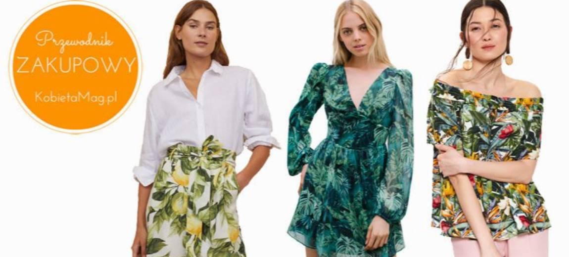 Przewodnik zakupowy: najładniejsze ubrania z roślinnym printem, które zrekompensują Ci lato w domu
